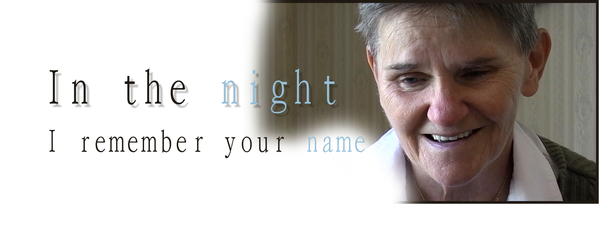In the Night I Remember Your Name